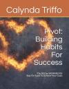 Pivot Building Habits For Success